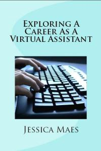 Book Cover - Exploring a Career as a Virtual Assistant